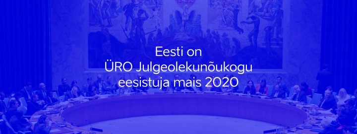 Eesti ÜRO Julgeolekunõukogu eesistujana
